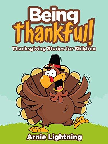 Arnie Lightning - Being Thankful!: Thanksgiving Stories for Children & Thanksgiving Jokes for Kids (Thanksgiving Books for Children) (English Edition)