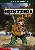 The Hunter's Code (Jake Maddox)