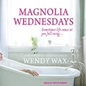 Magnolia Wednesdays | [Wendy Wax]