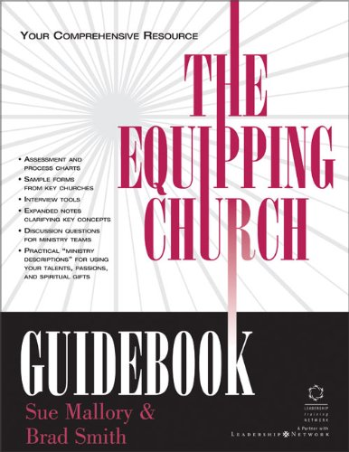 Equipping Church Guidebook, The, Mallory, Sue; Smith, Brad; Rehnborg, Sarah Jane; Wilson, Neil