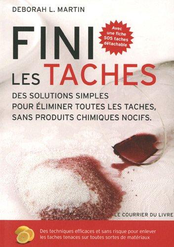 fini-les-taches-des-solutions-simples-pour-eliminer-toutes-les-taches-sans-produits-chimiques-nocifs