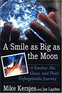 "Cover of ""A Smile as Big as the Moon: A T..."