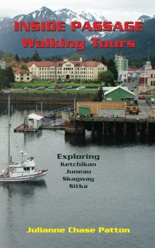 Inside Passage Walking Tours: Exploring Ketchikan, Juneau, Skagway and Sitka