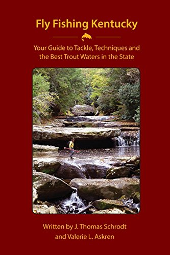 Fly fishing kentucky your guide to tackle techniques and for Fly fishing kentucky