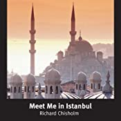 Meet Me in Istanbul | [Richard Chisholm]
