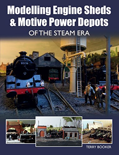 modelling-engine-sheds-and-motive-power-depots-of-the-steam-era