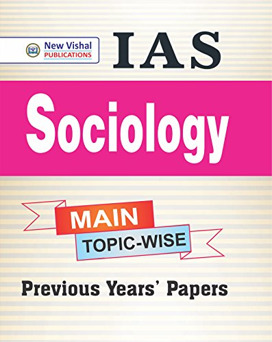 IAS Main Sociology Topic wise Unsolved Question Papers available at Amazon for Rs.80
