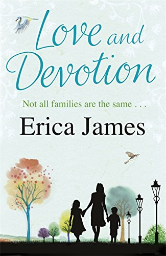 Love & Devotion. Erica James