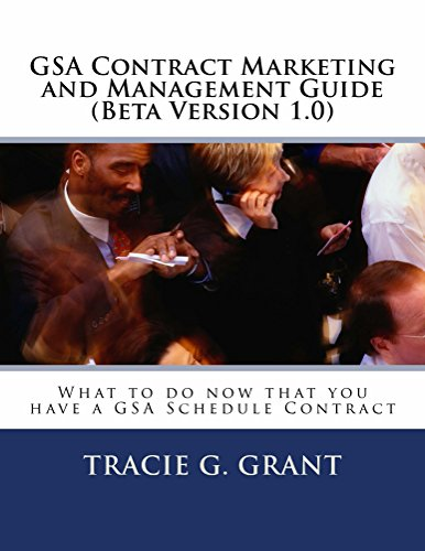 Tracie Grant - GSA Contract Marketing and Management Guide (English Edition)