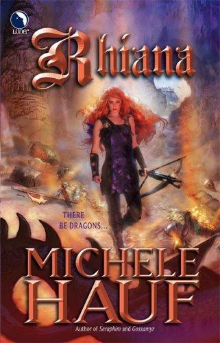 Michele Hauf - Rhiana