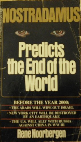 Nostradamus Predicts the End of the World