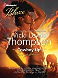 Cowboy Up (Harlequin Blaze)