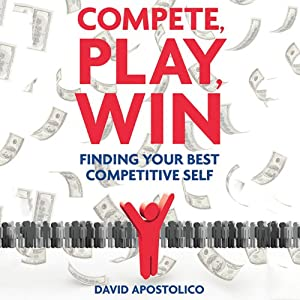 Compete, Play, Win Audiobook