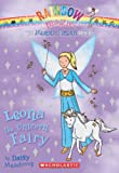 Magical Animal Fairies #6: Leona the Unicorn Fairy: A Rainbow Magic Book
