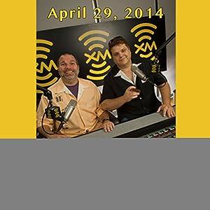 Ron & Fez Archive, April 29, 2014 Radio/TV Program
