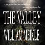 The Valley | William Meikle