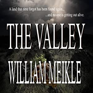 The Valley | [William Meikle]