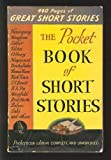 The Pocket Book of Short Stories:  American, English, and Continental Masterpieces.  Edited and With an Introduction.