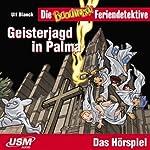 Geisterjagd in Palma (Die Baadingoo Feriendetektive) | Ulf Blanck
