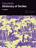 img - for By Phyllis G. Tortora Fairchild's Dictionary of Textiles (7th Edition) (7th) book / textbook / text book