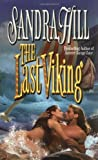 The Last Viking (Viking (Love Spell)) (0505522551) by Hill, Sandra