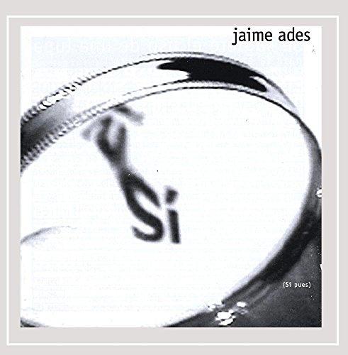 Jaime Ades - Sí