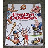 img - for Character Calisthenics book / textbook / text book