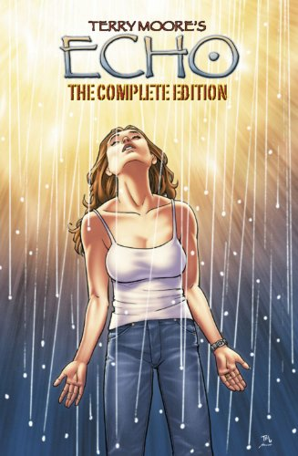 Echo: The Complete Edition (Terry Moore&#8217;s Echo)