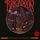 Brigadoon (1988 London Revival Cast)