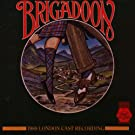 Brigadoon : The 1988 London Cast Records