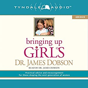 Bringing Up Girls Audiobook