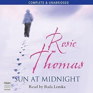 The Sun at Midnight | [Rosie Thomas]