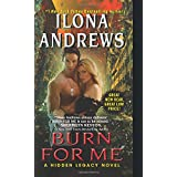 Burn for Me (Hidden Legacy) ~ Ilona Andrews
