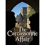 The Carcassonne Affair - a fast-paced contemporary thriller laced with intrigue and humourby Jonathan Veale