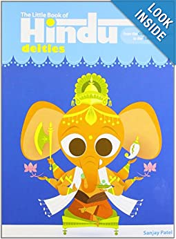 Download The Little Book of Hindu Deities: From the Goddess of Wealth to the Sacred Cow