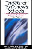 img - for Targets for Tomorrow's Schools: A Guide to Whole School Target-setting for Governors and Headteachers book / textbook / text book