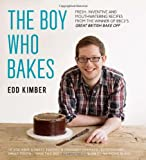 Edd Kimber The Boy Who Bakes