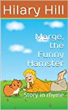 Marge, the Funny Hamster (picture books for children)