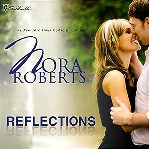Reflections | [Nora Roberts]