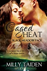 Caged Heat (Black Meadow Pack)
