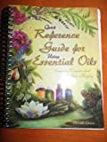 img - for Quick Reference Guide for Using Essential Oils 11th Edition November 2008 book / textbook / text book