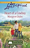Heart of a Cowboy (Helping Hands Homeschooling Series #2) (Love Inspired #573)
