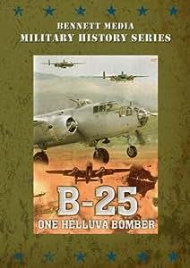 B-25 One Helluva Bomber