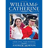 William & Catherine: Their Lives, Their Weddingby Andrew Morton