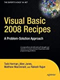 img - for Visual Basic 2008 Recipes: A Problem-Solution Approach (Expert's Voice in .NET) by Rakesh Rajan (2008-04-24) book / textbook / text book