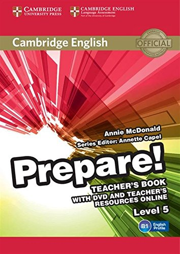 Cambridge English Prepare! Level 5 Teacher's Book with DVD and Teacher's Resources Online