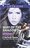 Way of the Shadows (Harlequin Intrigue\Shadow Agents: Guts a)