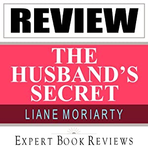 The Husband's Secret: by Liane Moriarty: Expert Book Review & Analysis | [Expert Book Reviews]