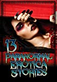 img - for 13 Paranormal Erotica Stories book / textbook / text book