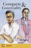 Conquest and Conviviality (Hodder African Readers)